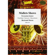 Mallets Shows