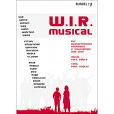 W.I.R. - Rock Musical (Klavierauszug)