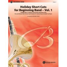 Holiday Short Cuts for Beginning Band - Vol. 1