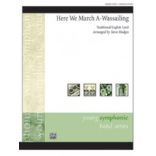 Here We March A-Wassailing