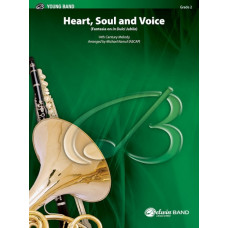 Heart, Soul, and Voice